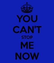 ucant-stop-me